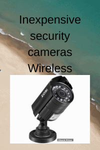 Inexpensive security cameras Wireless