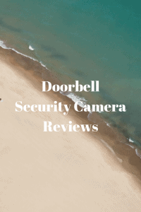 Doorbell Security Camera Reviews
