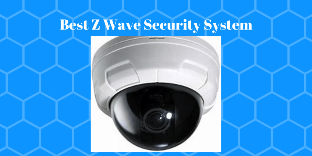 Best Z Wave Security
