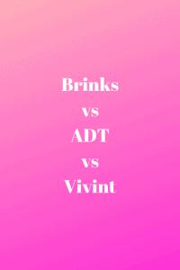 Brinks vs ADT vs Vivint