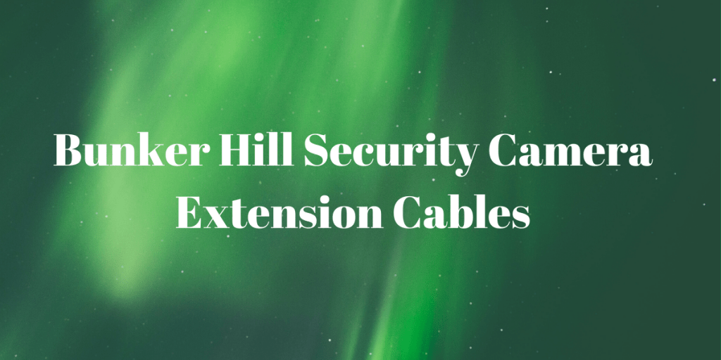 Security Camera Extension Cables