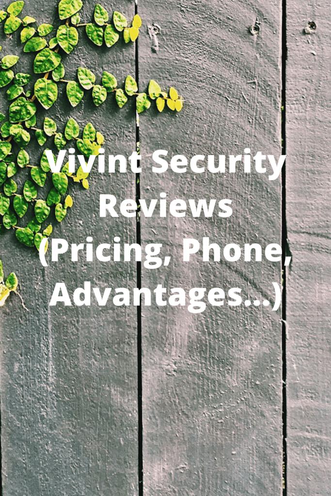 Vivint Security Reviews