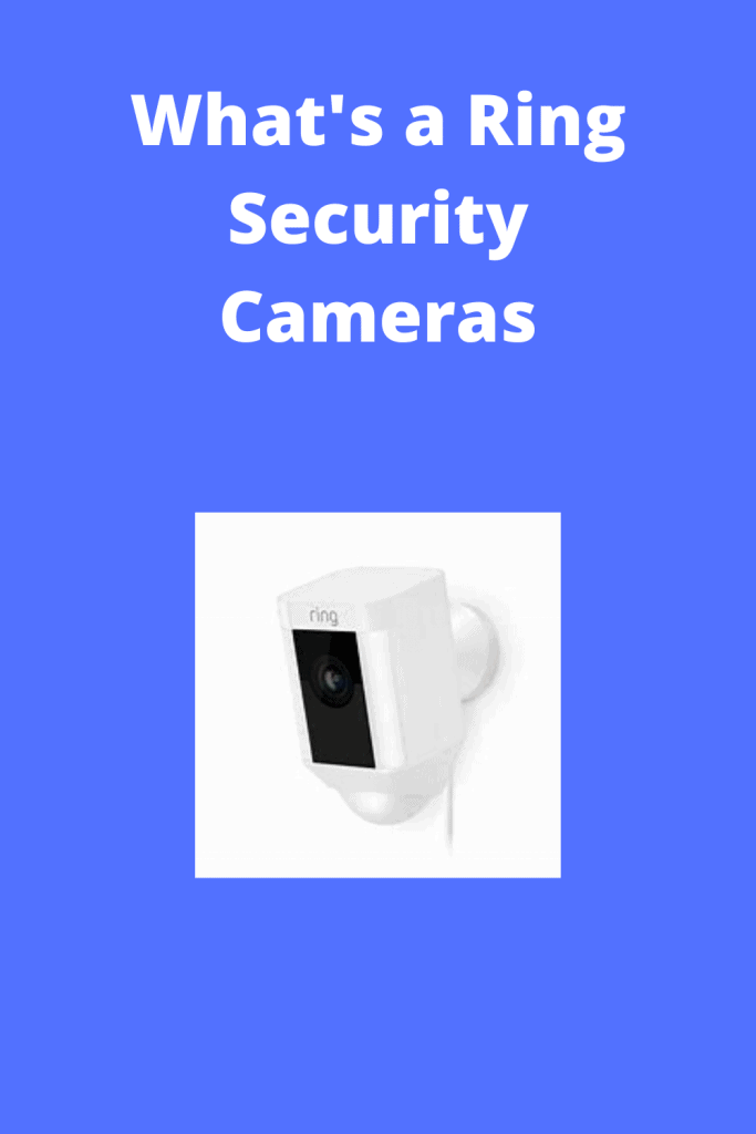 Ring Security Cameras